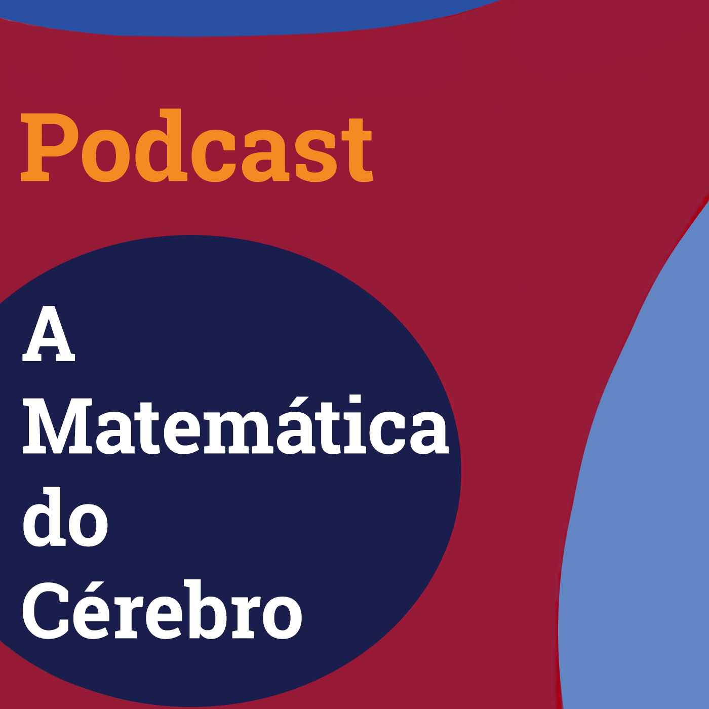 Podcast A Matemática do Cérebro